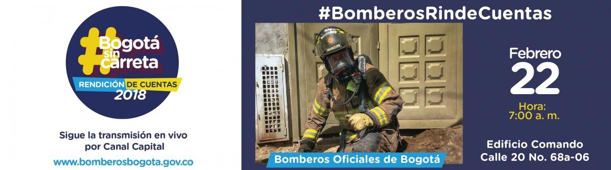 #BomberosRindeCuentas #BogotaSinCarreta