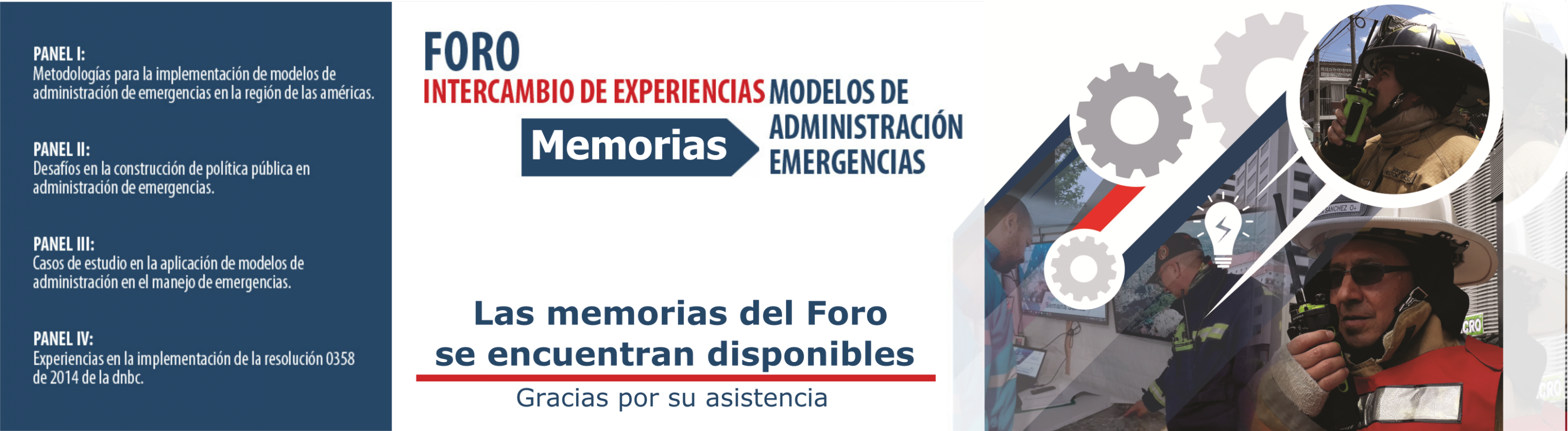 Memorias - Foro de Intercambio de Experiencias Modelos de Administración de Emergencias