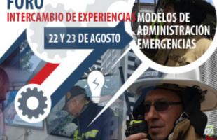 Foro de Intercambio de Experiencias  Modelos de Administración de Emergencias